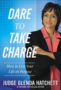 Judge Glenda Hatchett Dare to Take Charge